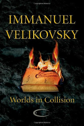 Immanuel Velikovsky: Worlds in Collision
