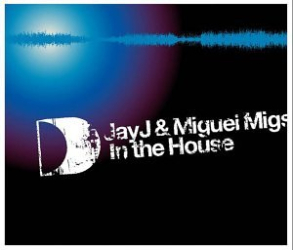 Jay-J and Miguel Migs -