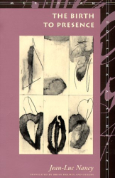 Jean-Luc Nancy: The Birth to Presence