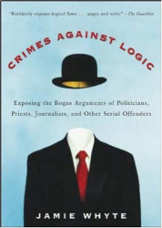 Jamie Whyte: Crimes Against Logic