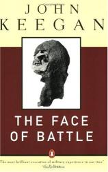 John Keegan: The Face of Battle