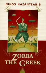 Nikos Kazantzakis: Zorba the Greek