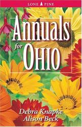 Debra Knapke: Annuals for Ohio (Annuals for . . .)