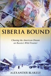 Alexander Blakely: Siberia Bound