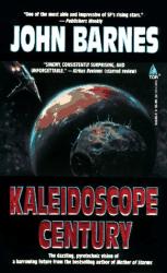 John Barnes: Kaleidoscope Century