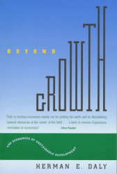 Herman E. Daly: Beyond Growth : The Economics of Sustainable Development