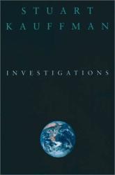 Stuart A. Kauffman: Investigations