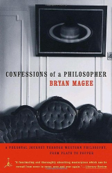 Bryan Magee: Confessions of a Philosopher: A Personal Journey Through Western Philosophy from Plato to Popper (Modern Library Paperbacks)