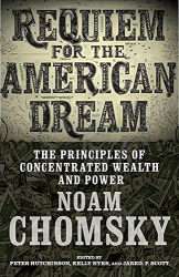 Noam Chomsky: Requiem for the American Dream: The 10 Principles of Concentration of Wealth & Power