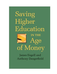 James Engell: Saving Higher Education in the Age of Money