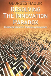 Georges Haour: Resolving the Innovation Paradox