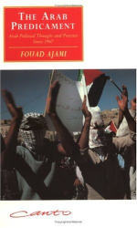 : The Arab Predicament : Arab Political Thought and Practice since 1967 (Canto original series)