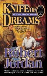 Robert Jordan: Knife of Dreams (The Wheel of Time, Book 11)