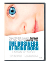 : The Business of Being Born