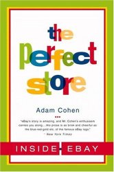 Adam Cohen: The Perfect Store: Inside eBay