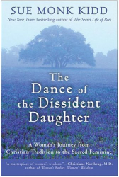 Sue Monk Kidd: Dance of the Dissident Daughter
