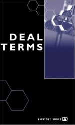 Alex Wilmerding: Deal Terms - The Finer Points of Venture Capital Deal Structures, Valuations, Term Sheets, Stock Options and Getting Deals Done