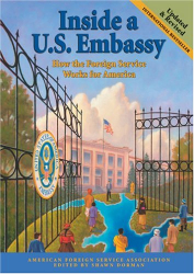 : Inside a U.S. Embassy: How the Foreign Service Works for America