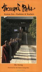 Su-nim Mu Seong: Thousand Peaks: Korean Zen: Tradition and Teachers