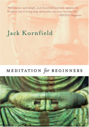 Jack Kornfield: Meditation for Beginners