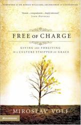 Volf, Miroslav: Free of Charge