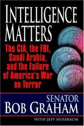 Bob Graham: Intelligence Matters