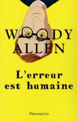 Woody Allen: L'erreur est humaine