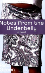 Risa  Green: Notes From The Underbelly