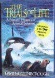 David Attenborough: The Trials of Life: A Natural History of Animal Behavior
