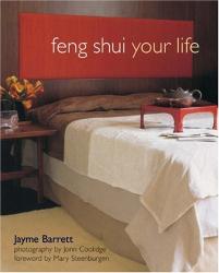 Jayme Barrett: Feng Shui Your Life