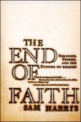 Sam Harris: The End of Faith: Religion, Terror, and the Future of Reason
