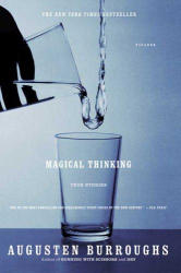 Augusten Burroughs: Magical Thinking