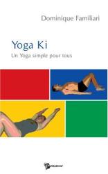 Familiari  Dominique: Yoga Ki