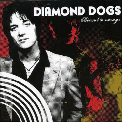 Diamond Dogs - Bound to Ravage