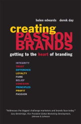 Helen Edwards and Derek Day: Creating Passionbrands: Getting to the Heart of Branding