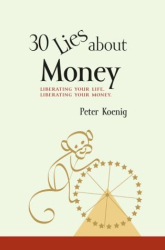 Peter Koenig: Thirty Lies About Money