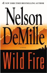 Nelson DeMille: Wild Fire