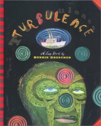 Henrik Drescher: Turbulence: A Log Book