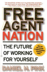Daniel H. Pink: Free Agent Nation
