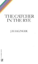 J. D. Salinger: Catcher in the Rye