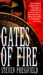 Steven Pressfield: Gates of Fire : An Epic Novel of the Battle of Thermopylae
