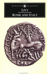 Titus Livy: Rome and Italy