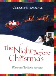 Clement C. Moore: The Night Before Christmas