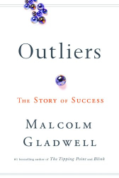 Malcolm Gladwell: Outliers: The Story of Success