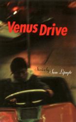 Sam Lipsyte: Venus Drive