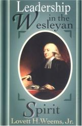 Lovett H. Weems: Leadership in the Wesleyan Spirit