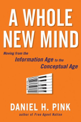 Daniel H. Pink: A Whole New Mind