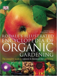 : Rodale's Illustrated Encyclopedia of Organic Gardening