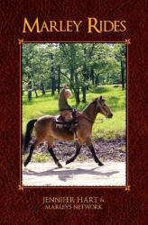 Jennifer Hart: Marley Rides