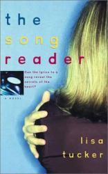Lisa Tucker: The Song Reader